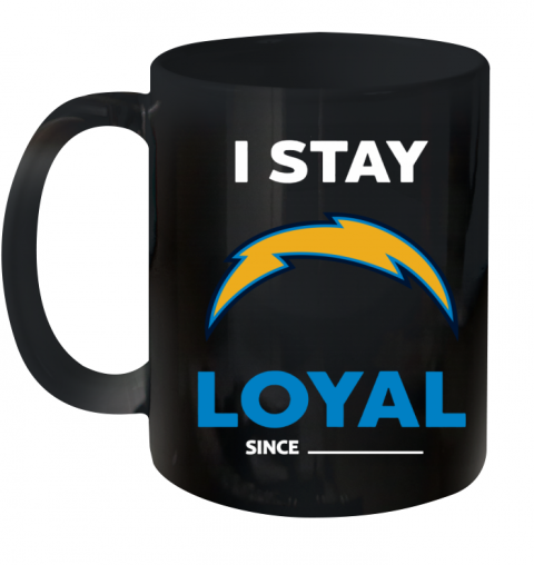 Los Angeles Chargers I Stay Loyal Ceramic Mug 11oz