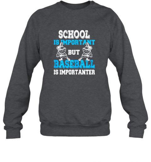 6spk school is important but baseball is importanter boys sweatshirt 35 front dark heather