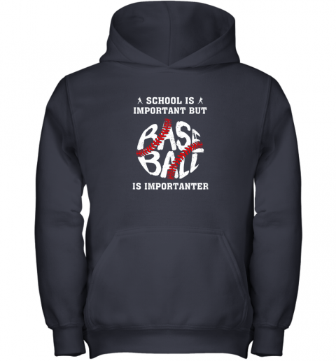 lcry school is important but baseball is importanter youth hoodie 43 front navy