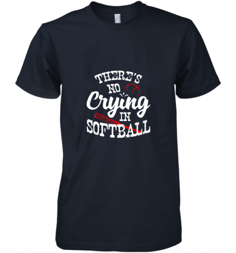 94sn theres no crying in softball game sports baseball lover premium guys tee 5 front midnight navy