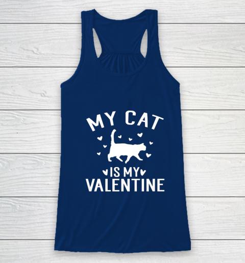 My Cat is My Valentine T Shirt Anti Valentines Day Racerback Tank 6