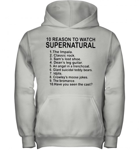 10 Reason To Watch Supernatural Youth Hoodie