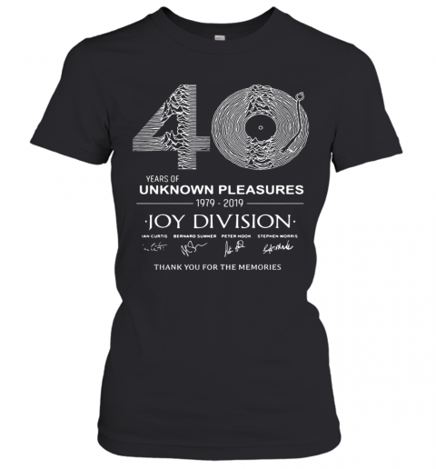 0 Year Of Unknown Pleasures 1979 2019 Joy Division Thank You For The Memories Women's T-Shirt