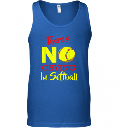 zeem there39 s no crying in softball baseball coach player lover unisex tank 17 front royal