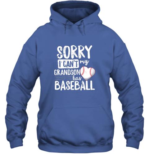 nv3u sorry i can39 t my grandson has baseball shirt grandma hoodie 23 front royal