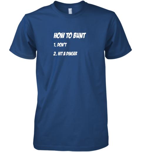 lnyt how to bunt 1 don39 t 2 hit a dinger baseball softball premium guys tee 5 front royal