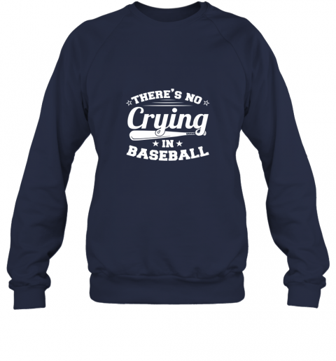 hxsj there39 s no crying in baseball gift sweatshirt 35 front navy