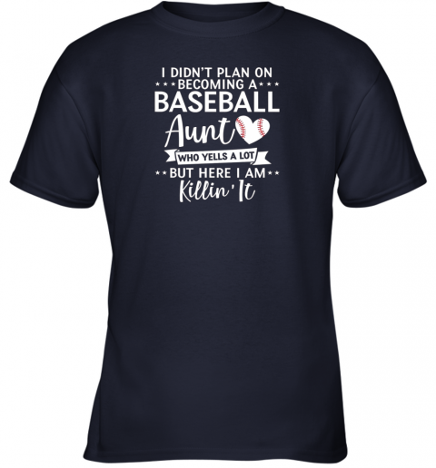 tny5 i didn39 t plan on becoming a baseball aunt gift youth t shirt 26 front navy