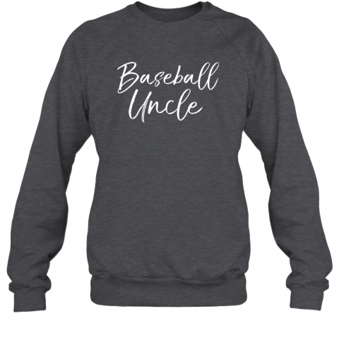17ml baseball uncle shirt for men cool baseball uncle sweatshirt 35 front dark heather