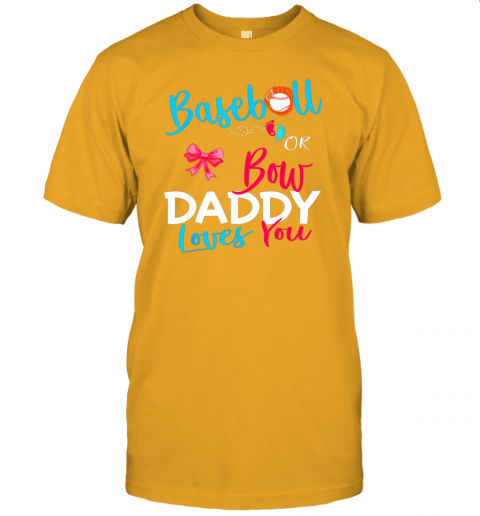 b1xy mens baseball gender reveal team baseball or bow daddy loves you jersey t shirt 60 front gold