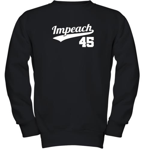 Impeach Donald Trump 45 Baseball Logo Youth Sweatshirt