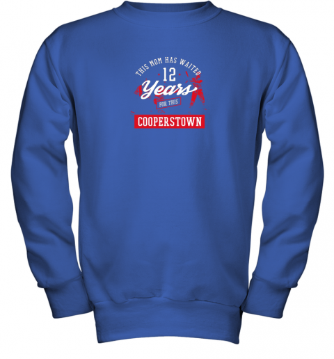 5xpo this mom has waited 12 years baseball sports cooperstown youth sweatshirt 47 front royal