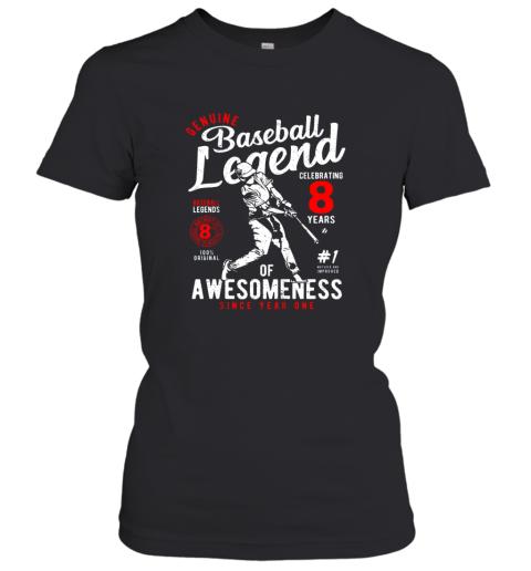 Kids 8th Birthday Gift Baseball Legend 8 Years Women's T-Shirt