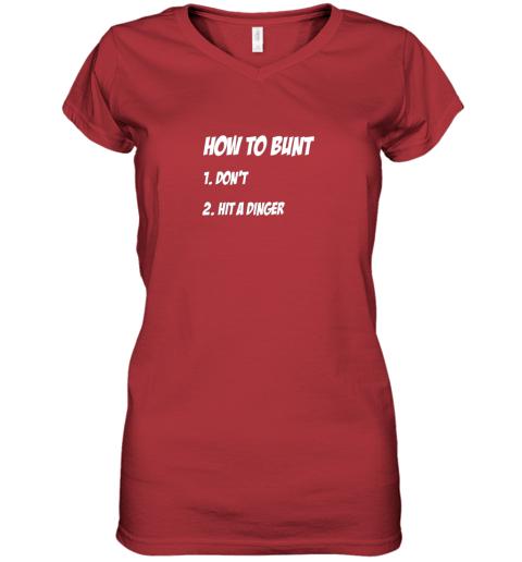o8z6 how to bunt 1 don39 t 2 hit a dinger baseball softball women v neck t shirt 39 front red