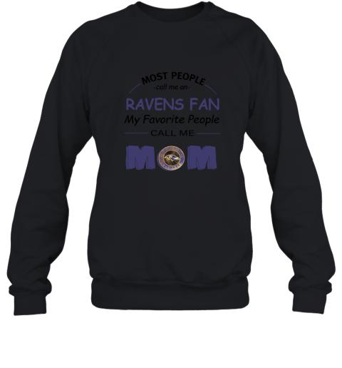 2wxw most people call me baltimore ravens fan football mom sweatshirt 35 front black