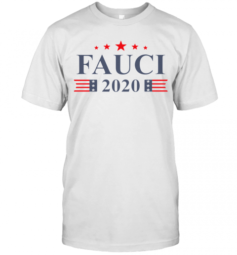 Anthony Fauci 2020 T-Shirt