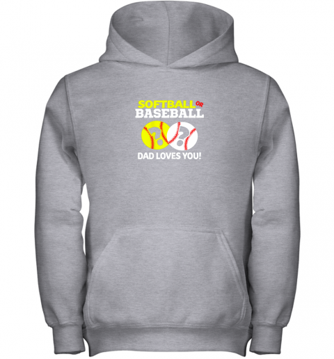 nj0y softball or baseball dad loves you gender reveal youth hoodie 43 front sport grey