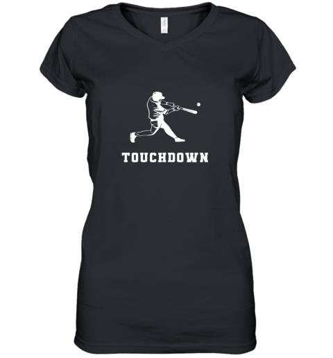 Touchdown Baseball Shirt  Funny Sarcastic Novelty Women's V-Neck T-Shirt