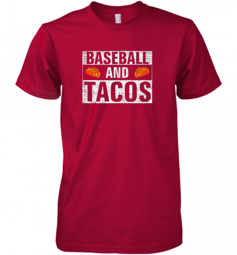 x31s vintage baseball and tacos shirt funny sports cool gift premium guys tee 5 front red