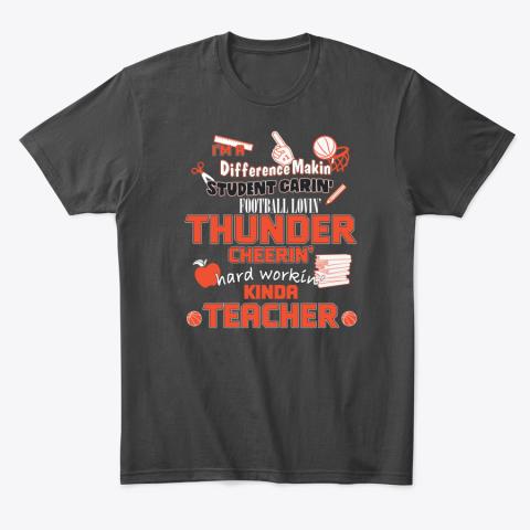 Oklahoma City Thunder  I'm A Difference Making Student Caring Basketball Loving Kinda Teacher T-Shirt