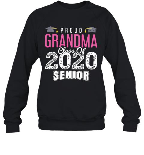 Proud Grandma Class Of 2020 Senior Sweatshirt