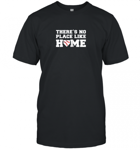There's No Place Like Home Baseball Shirt Kids Baseball Tee Unisex Jersey Tee