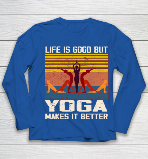 Life is good but yoga makes it better Youth Long Sleeve 7