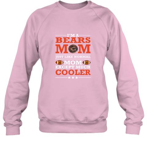 5s0g i39 m a bears mom just like normal mom except cooler nfl sweatshirt 35 front light pink