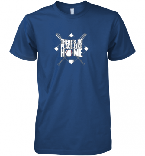 zx4j there39 s no place like home baseball tshirt mom dad youth premium guys tee 5 front royal