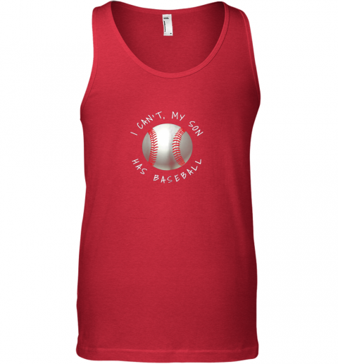 ypsw i can39 t my son has baseball practice for moms dads unisex tank 17 front red