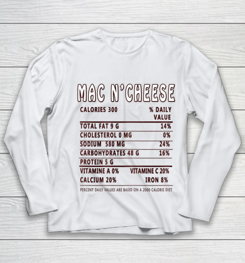 Funny Thanksgiving Christmas Mac N Cheese Nutritional Facts Youth Long Sleeve