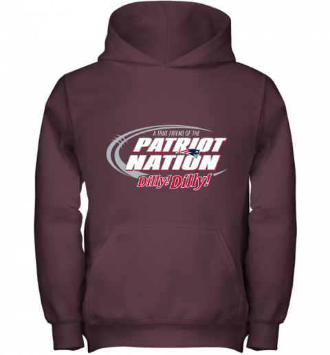 tpm4 a true friend of the new england patriots dilly dilly youth hoodie 43 front maroon