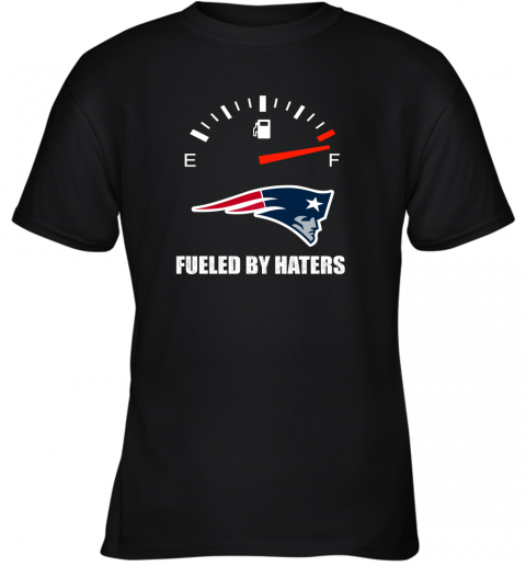 Fueled By Haters Maximum Fuel New England Patriots Youth T-Shirt