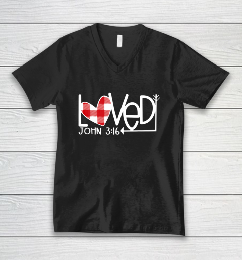 John 3 16 Loved Valentine Heart V-Neck T-Shirt