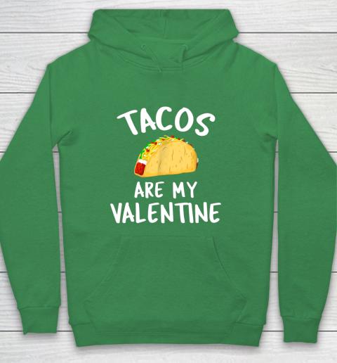 Tacos Are My Valentine Valentine s Day Hoodie 5