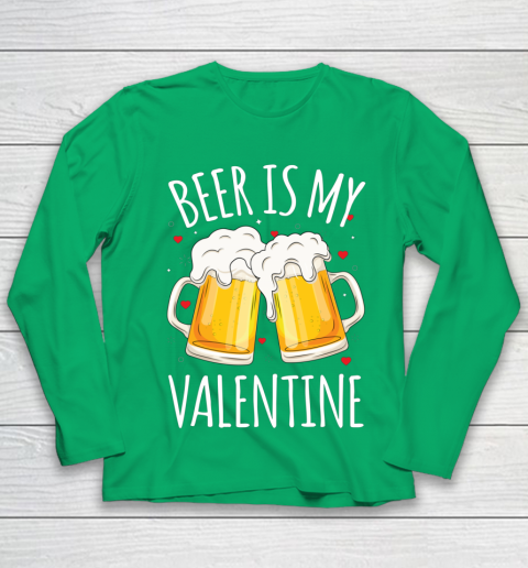 Beer Is My Valentine Shirt For Couples Gift Funny Beer Youth Long Sleeve 4