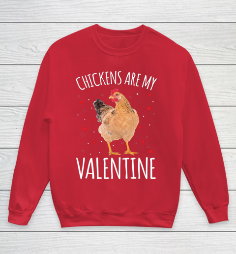 Funny Valentines Day Shirt Farmer Chickens Are My Valentine Youth Sweatshirt 7