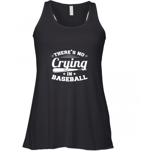 There's No Crying In Baseball Gift Racerback Tank