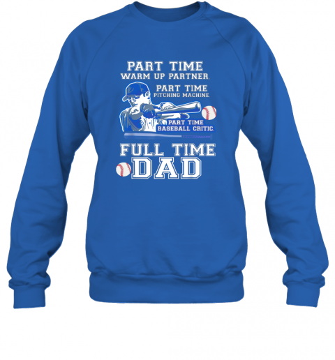 ojnh mens part time warm up partner pitching machine baseball dad sweatshirt 35 front royal
