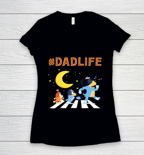 Bluey Dad Family Lover In My Life Women's V-Neck T-Shirt