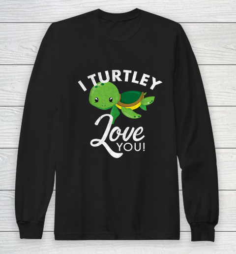 Cute Valentines Turtle I Turtley Love You Valentine Gift Long Sleeve T-Shirt