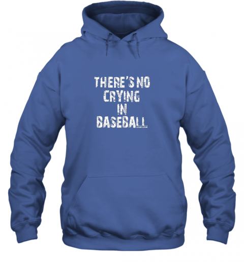 p9h0 there39 s no crying in baseball hoodie 23 front royal