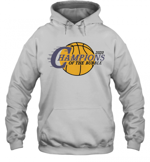 2020 L.A Champions Of The Bubble Hoodie