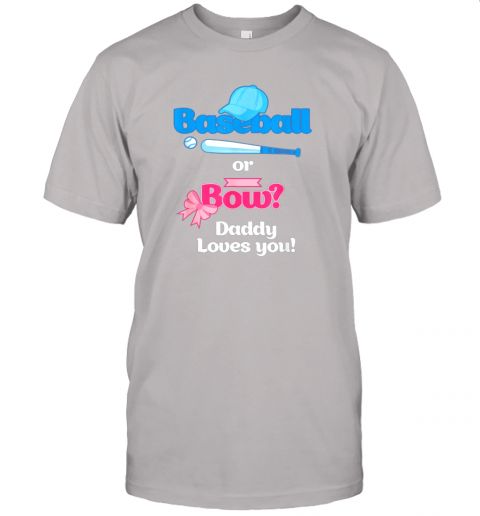 n47h mens baseball or bows gender reveal party shirt daddy loves you jersey t shirt 60 front ash