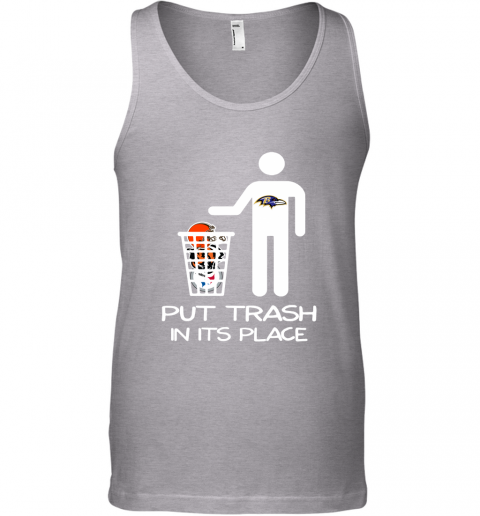 Baltimore Ravens Put Trash In Its Place Funny NFL Tank Top