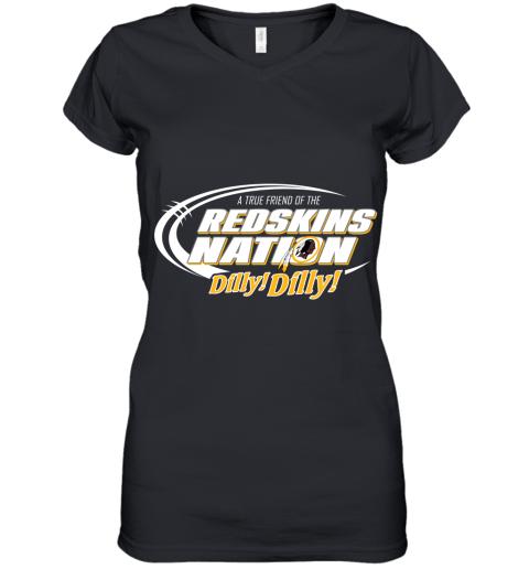 A True Friend Of The Redskins Nation Women's V-Neck T-Shirt