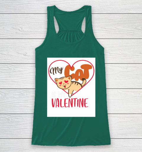 Cute My Cat Is My Valentine Cat Lover Valentines Day Gift Racerback Tank 5