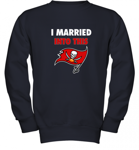 apqh i married into this tampa bay buccaneers football nfl youth sweatshirt 47 front navy