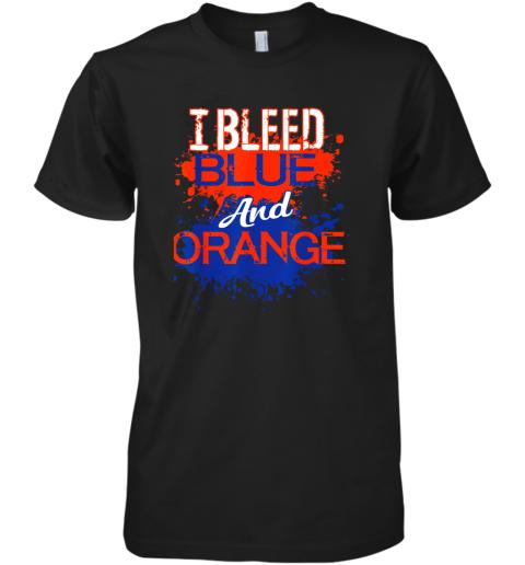 I Bleed Blue And Orange Fan Shirt Football Soccer Baseball Premium Men's T-Shirt