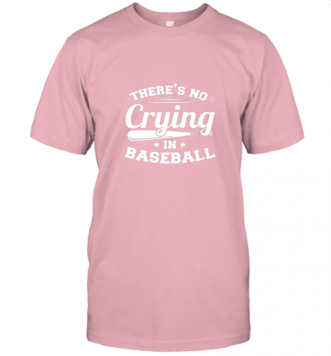 jw5t there39 s no crying in baseball gift jersey t shirt 60 front pink